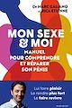 Télécharger le livre : Mon sexe et moi