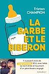 Télécharger le livre : La barbe et le biberon