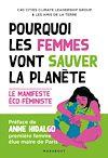 Télécharger le livre :  Pourquoi les femmes vont sauver la planète