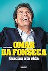 Télécharger le livre :  Omar Da Fonseca - Gracias a la vida
