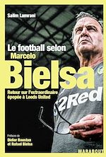 Download this eBook Le football selon Marcelo Bielsa