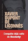 Télécharger le livre :  Xavier Dupont de Ligonnès - La grande enquête