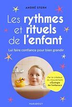 Download this eBook Les rythmes et rituels de l'enfant