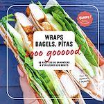 Download this eBook Wraps, bagels et pita so good