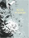 Télécharger le livre :  Petite maman - Petite maman - one-shot