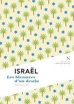 Israël : Les blessures d'un destin |