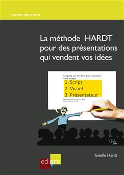 La méthode HARDT pour des présentations qui vendent vos idées