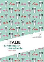 Italie : L'esthétique du miracle |