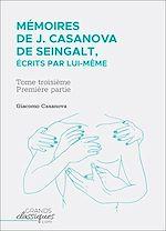 Download this eBook Mémoires de J. Casanova de Seingalt, écrits par lui-même