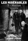 Télécharger le livre :  Les Misérables 3 - Marius