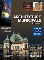 Téléchargez le livre :  Architecture municipale à Québec