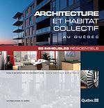 Téléchargez le livre :  Architecture et habitat collectif au Québec