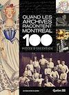 Télécharger le livre :  Quand les archives racontent Montréal