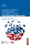 Jean-Paul Bailly, un dirigeant éclairé à la tête d'entreprises publiques