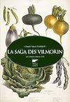 Télécharger le livre :  La saga des Vilmorin. Grainiers depuis 1773
