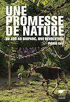 Télécharger le livre :  Une promesse de nature. Du zoo au bioparc, une révolution