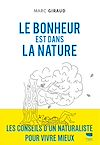 Télécharger le livre :  Le bonheur est dans la nature