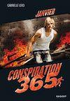 Télécharger le livre :  Conspiration 365 - Janvier