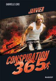 Téléchargez le livre :  Conspiration 365 - Janvier