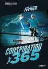 Télécharger le livre :  Conspiration 365 - Février