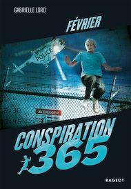 Téléchargez le livre :  Conspiration 365 - Février