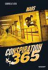 Télécharger le livre :  Conspiration 365 - Mars
