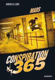 Téléchargez le livre :  Conspiration 365 - Mars