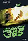 Télécharger le livre :  Conspiration 365 - Avril