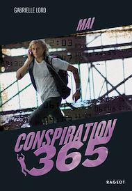 Téléchargez le livre :  Conspiration 365 - Mai