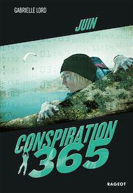 Téléchargez le livre :  Conspiration 365 - Juin
