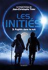 Télécharger le livre :  Fugitifs dans la nuit