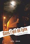 Télécharger le livre :  Dans l'oeil de Lynx