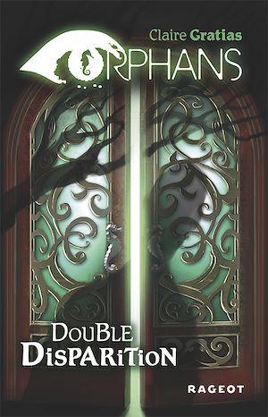 Double disparition | Gratias, Claire. Auteur