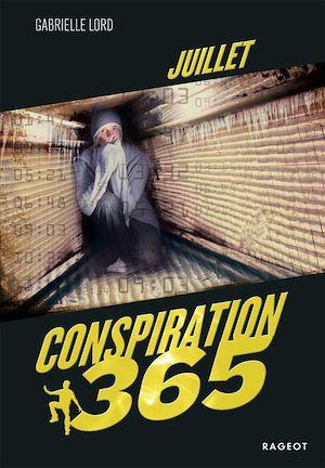 Conspiration 365. Volume 7, Juillet