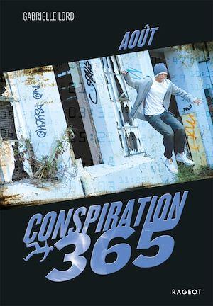 Conspiration 365. Volume 8, Août