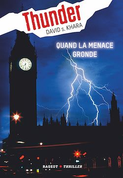 Thunder : Quand la menace gronde (tome 1)