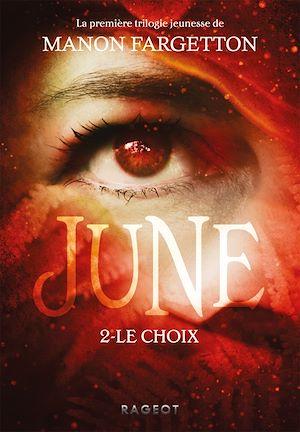 June - Le choix | Fargetton, Manon