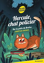 Download this eBook Hercule Chat Policier, Sur la piste de Brutus