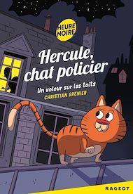 Téléchargez le livre :  Hercule Chat Policier : Un voleur sur les toits