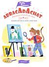 Télécharger le livre :  Abracadachat - Pinceaux et poils de chat