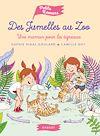Télécharger le livre :  Des jumelles au zoo - Une maman pour les tigreaux