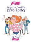 Télécharger le livre :  Dans la famille Zéro Souci... La fille