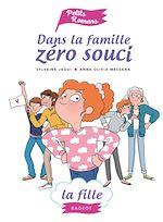 Téléchargez le livre :  Dans la famille Zéro Souci... La fille