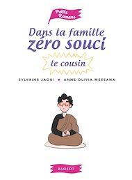 Téléchargez le livre :  Dans la famille Zéro Souci...Le cousin