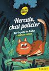 Hercule Chat Policier, Sur la piste de Brutus | Grenier, Christian