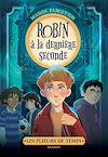Télécharger le livre :  Les plieurs de temps - Robin à la dernière seconde