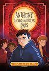 Télécharger le livre :  Les plieurs de temps -  Anthony à cinq minutes près