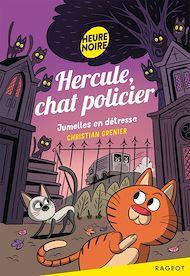 Téléchargez le livre :  Hercule, chat policier - Jumelles en détresse