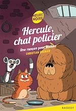 Download this eBook Hercule, chat policier - Une rançon pour Bichon