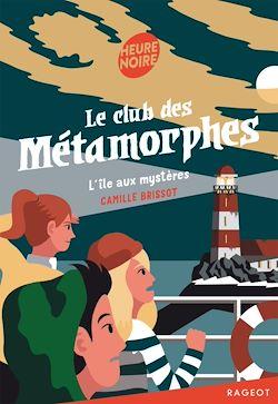Download the eBook: Le club des métamorphes